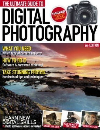 Ultimate Guide to Digital Photography