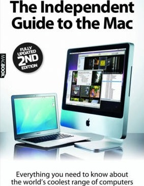The Independent Guide to the Mac: v. 2