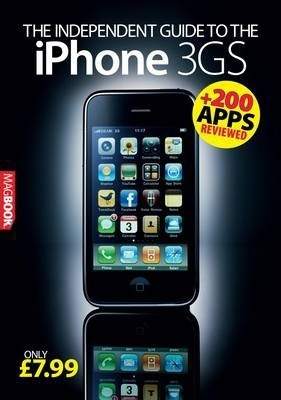The Independent Guide to the IPhone 3GS