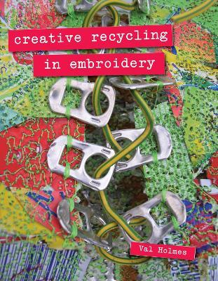 Creative Recycling in Embroidery