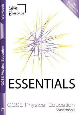 GCSE Essentials Physical Education Schools Workbook