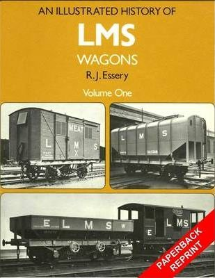 An Illustrated History of LMS Wagons: v.1
