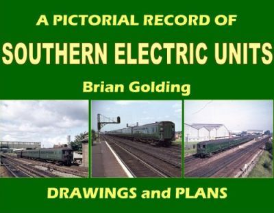 A Pictorial Record of Southern Electric Units Drawings and Plans Cover Image
