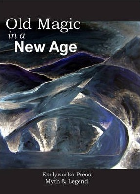 Old Magic in a New Age