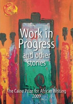 Work in Progress and Other Stories