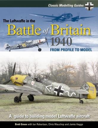 The Luftwaffe in the Battle of Britain 1940: v. 1