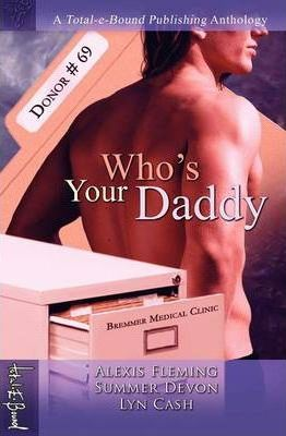 Who's Your Daddy Anthology
