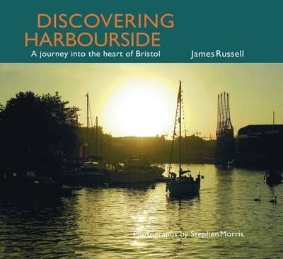 Discovering Harbourside  A Journey into the Heart of Bristol