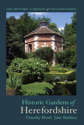 Historic Gardens of Herefordshire  The Historic Gardens of England
