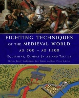 Fighting Techniques of the Medieval World Ad 500-Ad 1500 Cover Image