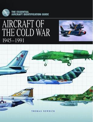 Aircraft of the Cold War : 1945-1991