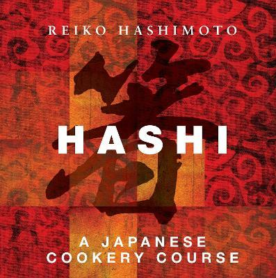 Hashi : A Japanese Cookery Course