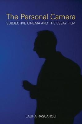The Personal Camera - The Subjective Cinema and the Essay Film