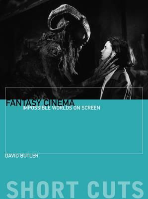 Fantasy Cinema - Impossible Worlds on Screen