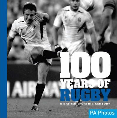 100 Years of Rugby