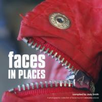Faces in Places: Photos of Faces in Everyday Places Cover Image