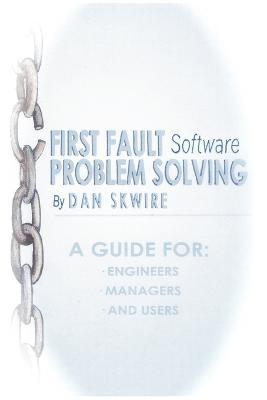 First Fault Software Problem Solving