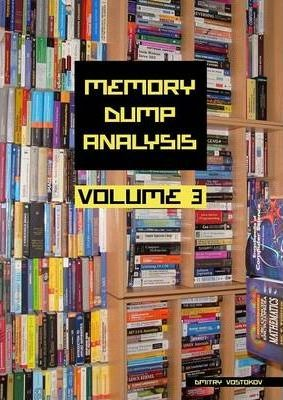 Memory Dump Analysis Anthology: v. 3