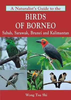 A Naturalist's Guide to the Birds of Borneo Cover Image