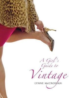 A Girl's Guide to Vintage