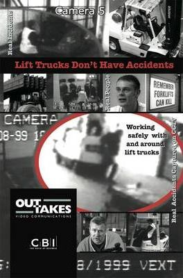 Lift Trucks Don't Have Accidents