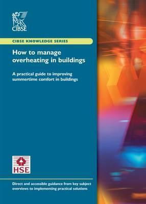 How to Manage Overheating in Buildings
