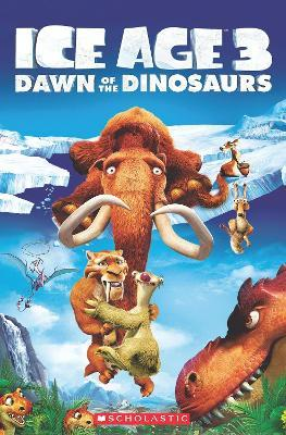 Ice Age 3: Dawn of the Dinosaurs + Audio CD Cover Image