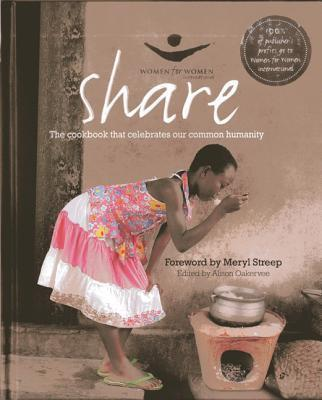 SHARE:THE COOKBOOK THAT CELEBRATES OUR C