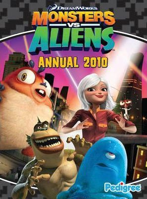 """Monsters Vs Aliens"" Annual 2010 2010"