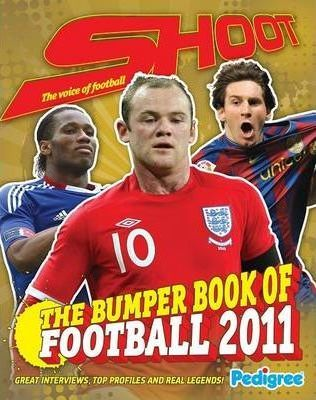 Shoot The Ultimate Book of Football Annual 2011