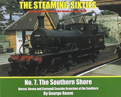 The Steaming Sixties: No. 7: The Southern Shore
