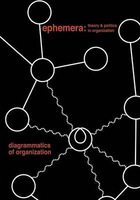 Diagrammatics of Organization (Ephemera Vol. 14, No. 2)