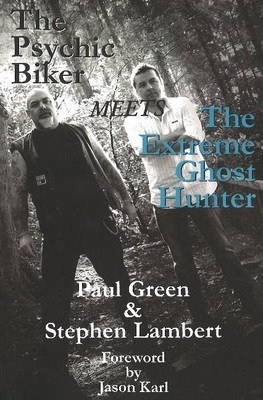 Psychic Biker Meets the Extreme Ghost Hunter