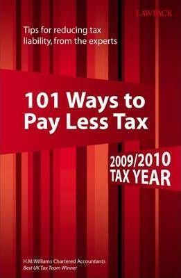 101 Ways to Pay Less Tax 2009/2010