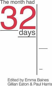 The Month Had 32 Days