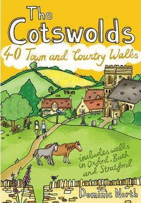 The Cotswolds : 40 Town and Country Walks