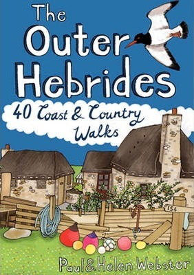 The Outer Hebrides : 40 Coast & Country Walks