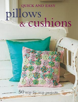 Quick and Easy Pillows & Cushions Cover Image