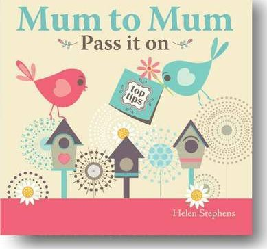Mum to Mum, Pass it on