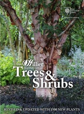 The Hillier Manual of Trees and Shrubs