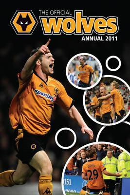 Official Wolverhampton Wanderers FC Annual 2011