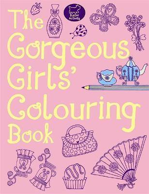 The Gorgeous Girls?' Colouring Book
