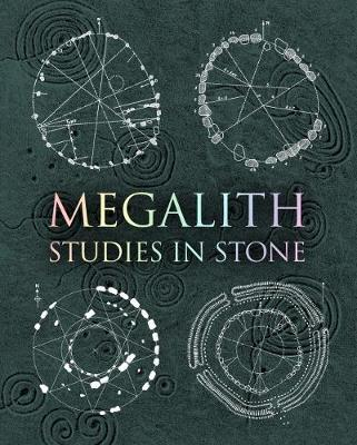 Megalith : Studies in Stone