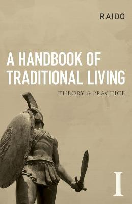 A Handbook of Traditional Living