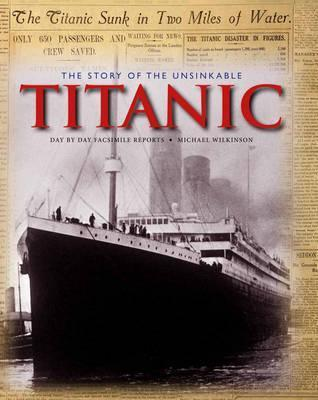 The Story of the Unsinkable Titanic