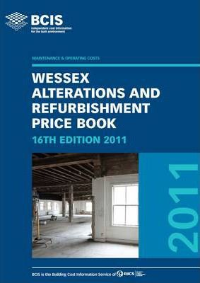 BCIS Wessex Alterations and Refurbishment Price Book 2011