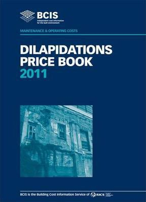 BCIS Dilapidations Price Book 2011