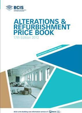 BCIS Alterations and Refurbishment Price Book 2012