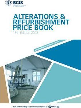 BCIS Alterations and Refurbishment Price Book 2013