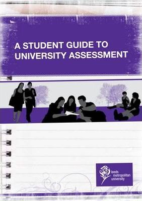 A Student Guide to University Assessment